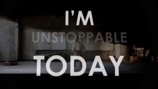 Unstopable (lyrics), Sia