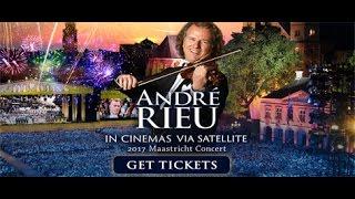 André Rieu  Maastricht Concert 2017