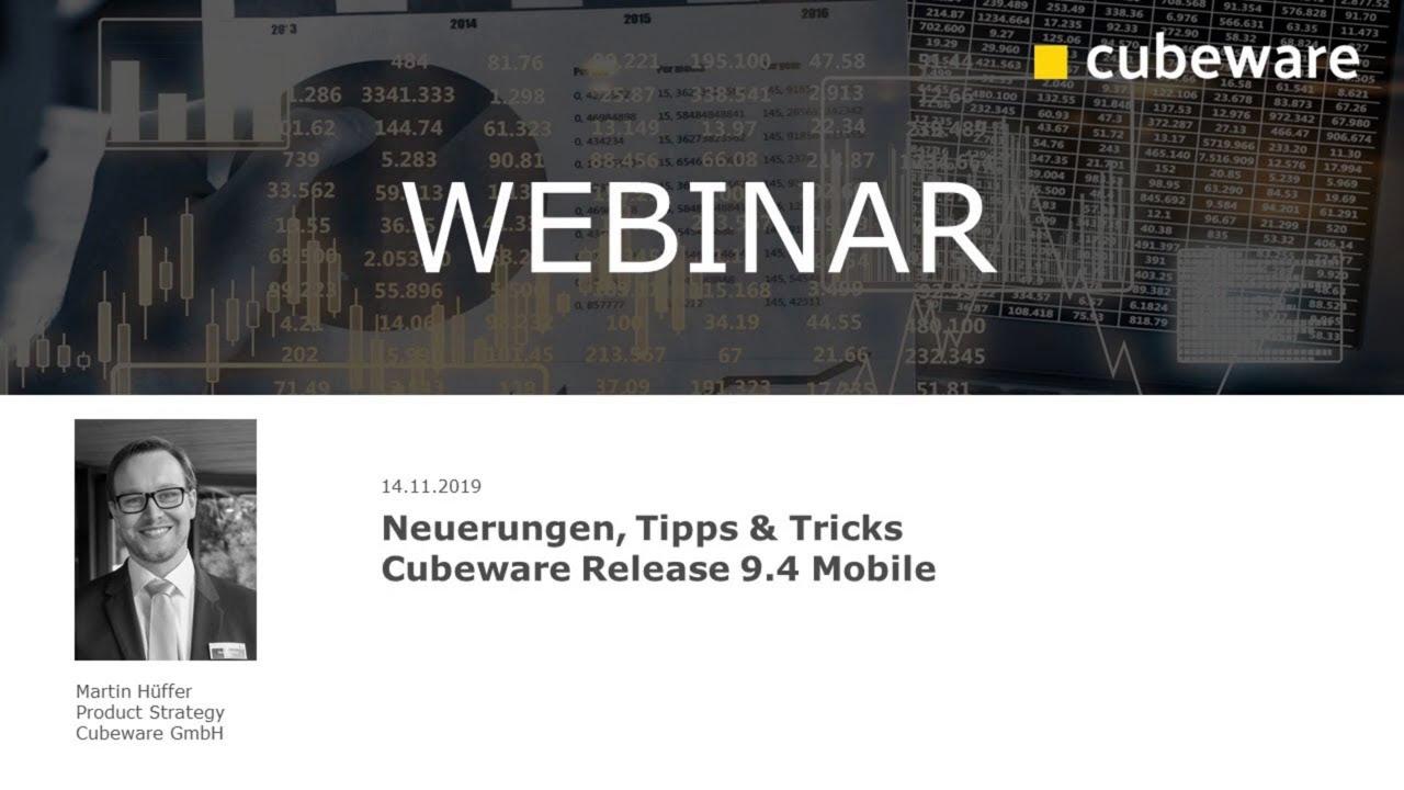 Cubeware Mobile: Neuerungen Release 9.4, Tipps & Tricks