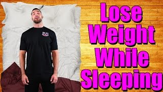 How to Lose Weight While Sleeping - Whoa!!!