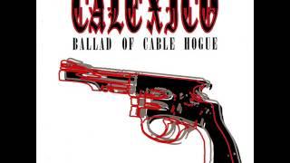 CALEXICO -  Ballad Of Cable Hogue