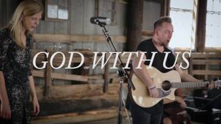 """We Are Messengers - """"God With Us"""" (Acoustic)"""