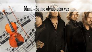 Partitura Maná - Se me olvidó otra vez Violín