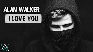 Alan Walker - I Love You (By AlexD) width=