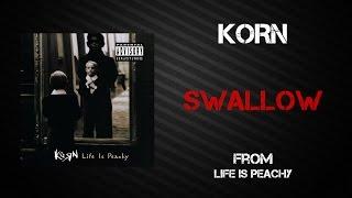 Korn - Swallow [Lyrics Video]