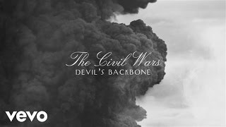 The Civil Wars - Devil's Backbone (Audio)