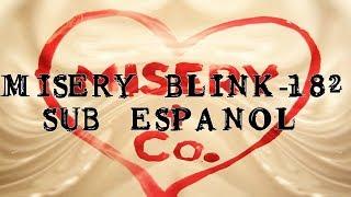 blink-182-Misery Sub Español