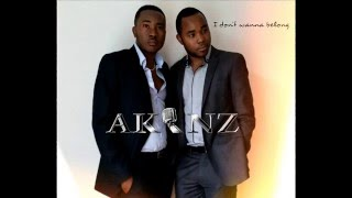AKINZ - I don't wanna belong