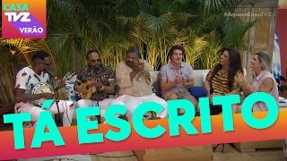 Tá Escrito | Xande de Pilares + Mumuzinho + Arlindo Cruz | Casa TVZ Verão