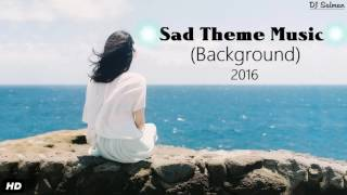 Sad Theme Music (Background) Tamil Movie (2016) - DJ Salman