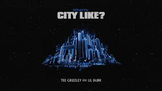 Tee Grizzley & Lil Durk - What Yo City Like?