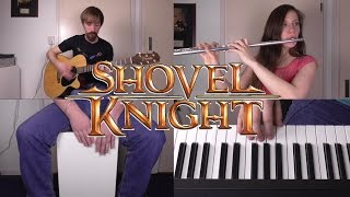 Shovel Knight - Strike the Earth! Plains of Passage (Acoustic Cover)
