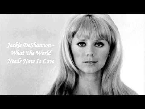 What The World Needs Now Is Love de Jackie Deshannon Letra y Video