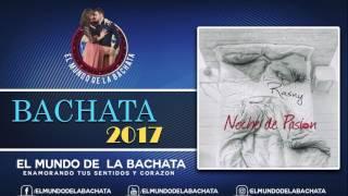 Rasny - Noche de Pasión - #BACHATA 2017