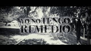 Pesado - Yo no tengo remedio (Video Lyric)