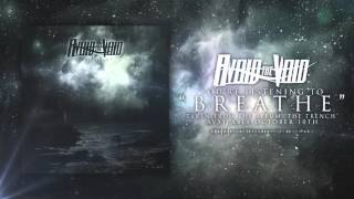 "Avoid the Void - ""Breathe"" (Official Album Stream)"