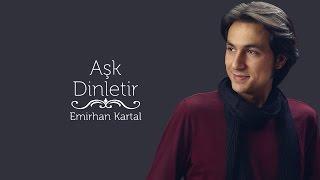 Emirhan Kartal - Derman Sendedir [ Aşk Dinletir © 2017 Z Yapım ]