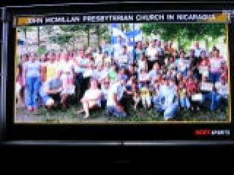 John McMillan Presbyterian Church in Nicaragua–on Pirates broadcast