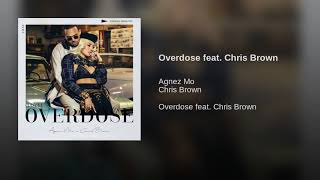 Overdose feat. Chris Brown