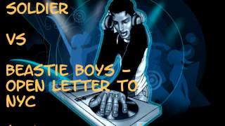 2Pac - I'm A Soldier VS Beastie Boys - Open Letter To NYC (Conor Kerr Mix)