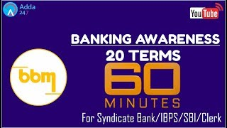 #BBM - Banking Awareness - 20 Terms In 60 Minutes| Online Coaching For Syndicate Bank/IBPS/SBI/Clerk