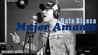 Rata Blanca - Mujer Amante Cover
