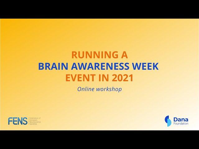 Online workshop: Running a Brain Awareness Week event in 2021