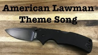 The American Lawman Theme Song - Slicey Dicey Theatre Presents with Baz on Blades