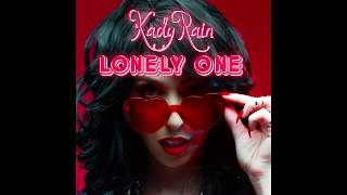Kady Rain - Lonely One (Audio)