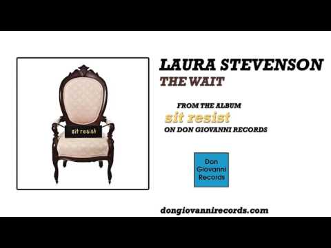 laura-stevenson-the-wait-official-audio-don-giovanni-records