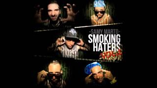 2 - Samy Marto - Indica o sativa (ft. Don bueno) #Smokinghatersvol1