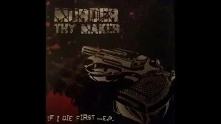 Murder Thy Maker - The Lazarus Project