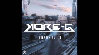 Kore-G - Channel 31 (Original Mix)