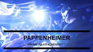 ONE SHOT w/ Pappenheimer @ Bella-WuppdichI MOVIE JULES