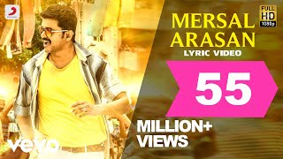 Mersal - Mersal Arasan Tamil Lyric Video   Vijay, Samantha   A R Rahman   Atlee width=