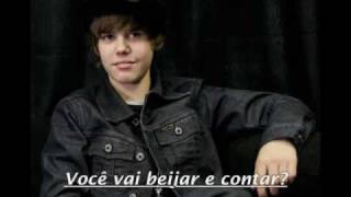 Justin Bieber - Kiss and tell Traduzido