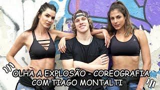 OLHA A EXPLOSÃO - Coreografia com Tiago Montalti