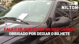 RFM - Nilton - fala o Sr. que bateu no meu carro?