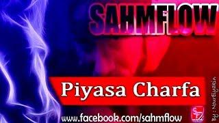 Sahm Flow - Pyasa Charfa ( Audio Official ) 2015