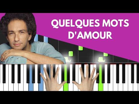 Comment jouer Quelques mots d'amour de Michel Berger au piano