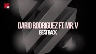 Dario Rodriguez feat. Mr. V - Beat Back