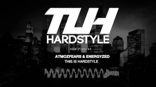 Atmozfears & Energyzed - This Is Hardstyle (Edit) [HQ + HD]