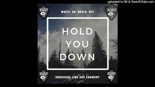 Low Res - Hold You Down (feat. Felly)