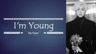 Tae Hyun (Winner) - I'm Young (좋더라) | Sub (Han - Rom - English) Lyrics