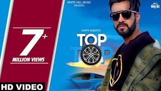 Happy Raikoti : TOP TOP (Full Song) Laadi Gill   New Punjabi Songs 2018   White Hill Music width=