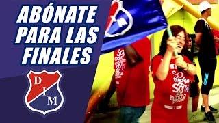 Se Viene lo Mejor, Abonate para las Finales ¡Vamos Medellín!