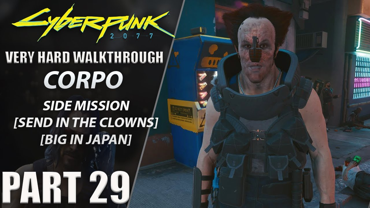 "Centerstrain01 - Cyberpunk 2077 Walkthrough | Corpo | Very Hard | Part 29 ""Send In The Clowns/Big In Japan"""