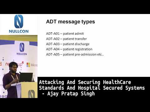Attacking & Securing HealthCare Standards & Hospital Secured Systems | Ajay Pratap Singh