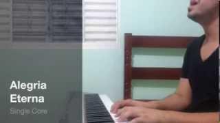 Hinos / Para Missa - Louvor / Adoração - Alegria Eterna (Single Core)