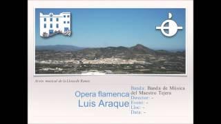 Opera flamenca - L.Araque [Versión Banda]